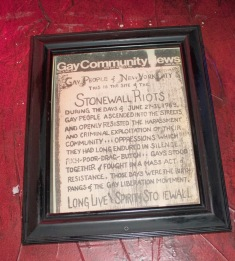 GREENWICH VILLAGE, NY 02/04/2017 STONEWALL INN/THE SOUL OF A PLACE: Frame hanging in the Stonewall Inn to remember the Stonewall Riots in 1969 -Photo by Jessica Mahmoud